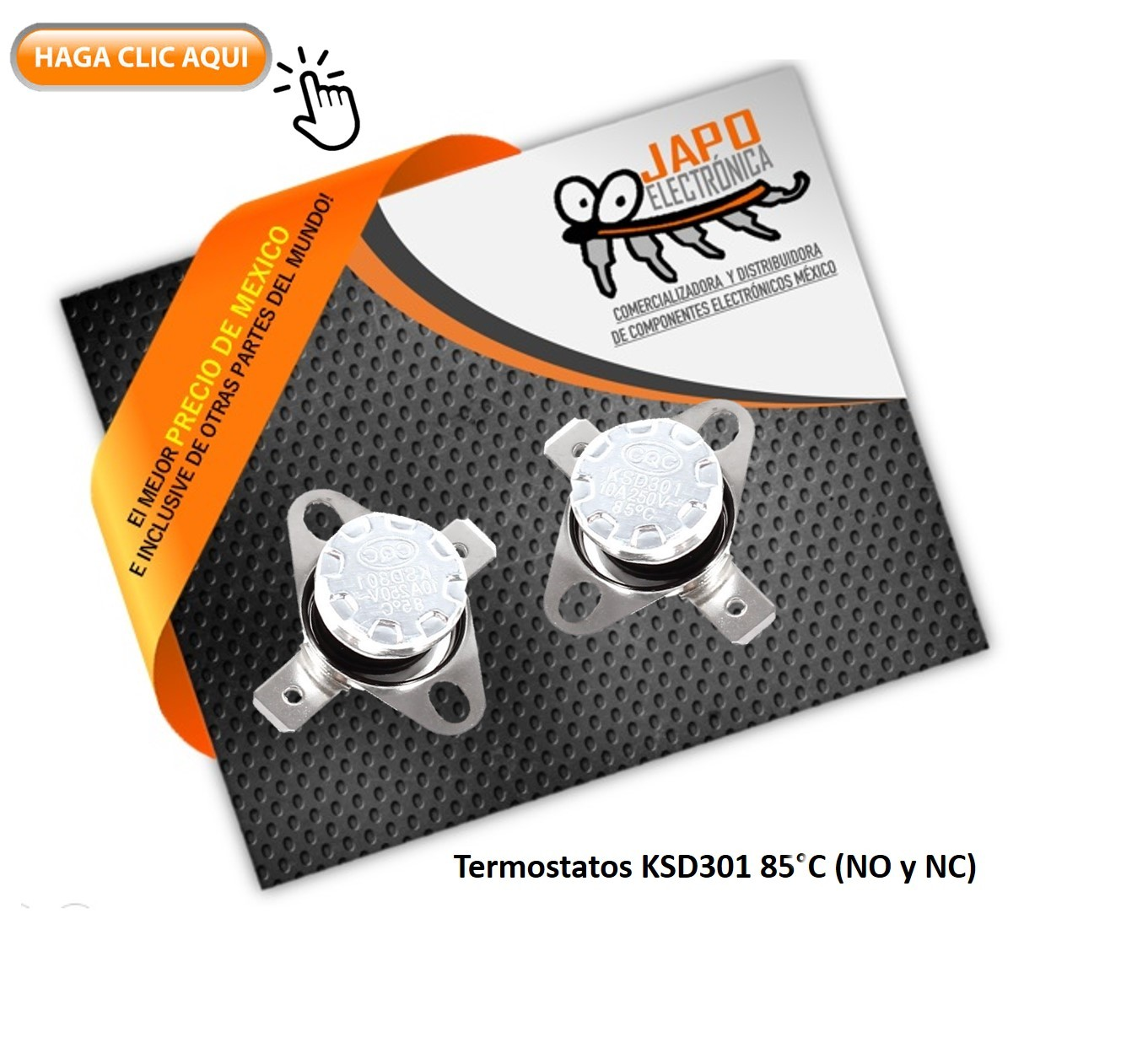 Termostatos KSD301 85°C 250V 10A (NO y NC)